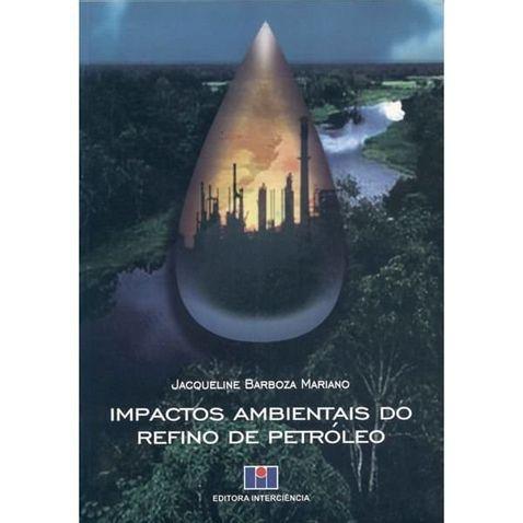 impactos-ambientais-do-refino-de-petroleo-72821.jpg