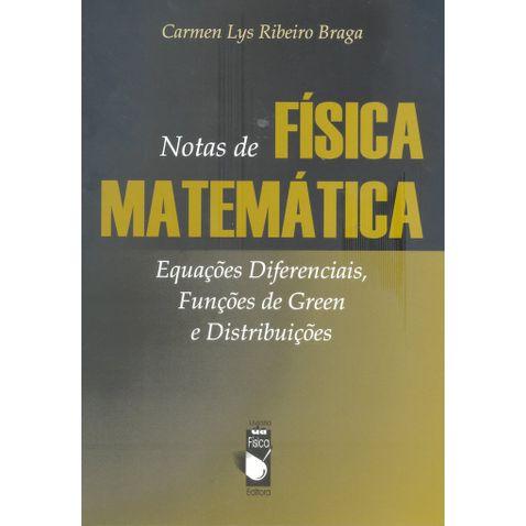 notas-de-fisica-matematica-equacoes-diferenciais-funcoes-de-green-e-distribuicoes-d5096b.jpg