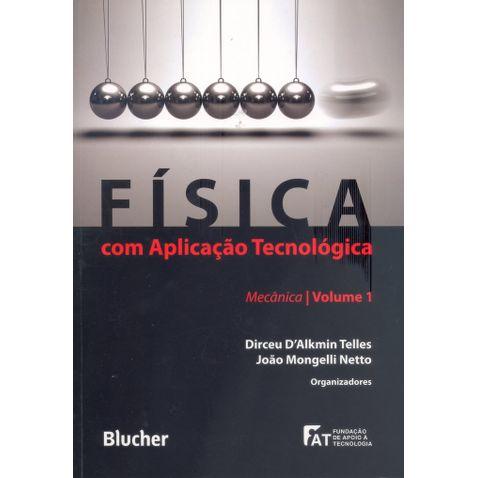 fisica-com-aplicacao-tecnologica-mecanica-volume-1-e62280.jpg