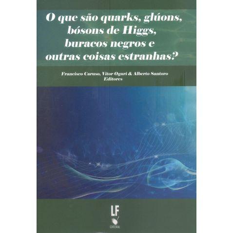 o-que-sao-quarks-gluons-boson-de-higgs-buracos-negros-e-outras-coisas-estranhas--9cb616.jpg