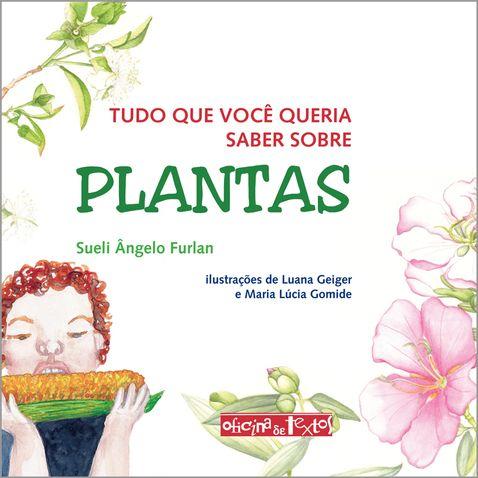 Tudo-que-vc-queria-saber-sobre-Plantas