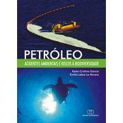 petroleo-acidentes-ambientais-e-riscos-a-biodiversidade