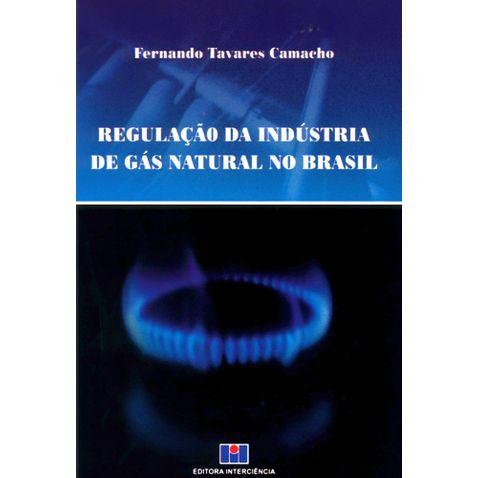 regulacao-da-industria-de-gas-natural-no-brasil