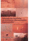 patologia-das-anomalias-em-alvenaria-e-revestimentos-argamassados