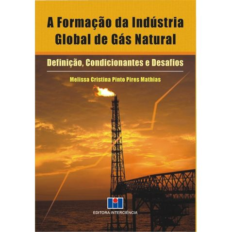 a-formacao-da-industria-global-de-gas-natural
