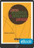 Como-arquitetos-e-designers-pensam