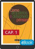 Como-arquitetos-e-designers-pensam_CAP1