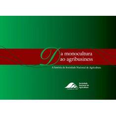 Da-Monocultura-ao-Agrobusiness