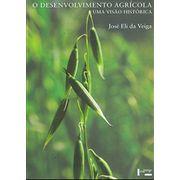 o-desenvolvimento-agricola-uma-visao-historica