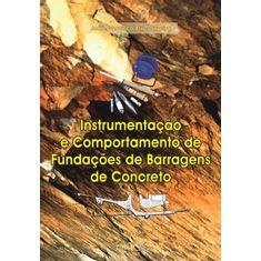 instrumentacao-e-comportamento-de-fundacoes-de-barragens-de-concreto-71fea5.jpg