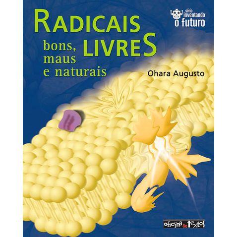 radicais-livres-bons-maus-e-naturais-51f7a5.jpg
