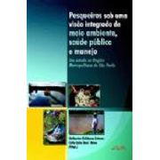pesqueiros-sob-uma-visao-integrada-de-meio-ambiente-saude-publica-e-manejo-135139.jpg