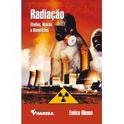 radiacao-efeitos-riscos-e-beneficios-editora-harbra-9788529403398