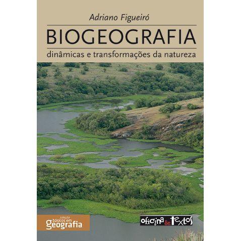Biogeografia-dinamicas-e-transformacoes-da-natureza