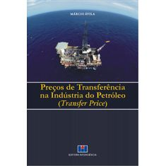 precos-de-transferencia-na-industria-do-petroleo-transfer-price