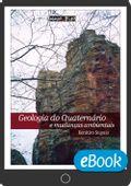 Geologia-do-Quarternario-e-mudancas-ambientais_ebook