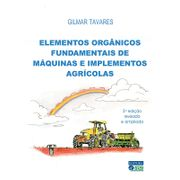 elementos-organicos-fundamentais-de-maquinas-e-implementos-agricolas-2a-ed