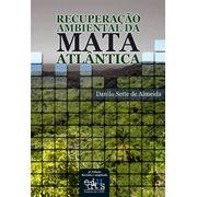 recuperacao-ambiental-da-mata-atlantica