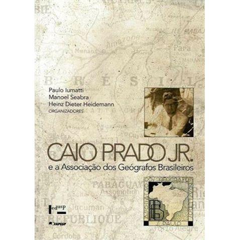 caio-prado-junior-e-a-associacao-dos-geografos-brasileiros