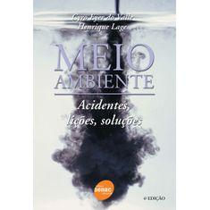 meio-ambiente-acidentes-licoes-solucoes-4ed