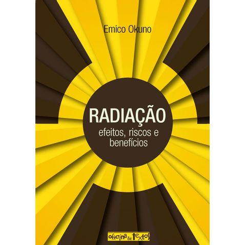 radiacao-efeitos-riscos-e-beneficios