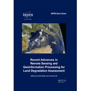 recent-advances-in-remote-sensing-and-geoinformation-processing-for-land-degradation-assessment