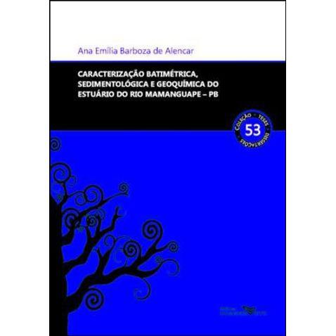 caracterizacao-batimetrica-sedimentologica-e-geoquimica-do-estuario-do-rio-mamanguape-pb