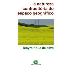 a-natureza-contraditoria-do-espaco-geografico