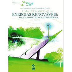 uma-introducao-as-energias-renovaveis-eolica-fotovoltaica-e-mini-hidrica