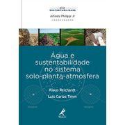 agua-e-sustentabilidade-no-sistema-solo-planta-atmosfera