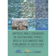 diretrizes-para-o-zoneamento-da-suscetibilidade-perigo-e-risco-de-deslizamento-para-planejamento-do-uso-do-solo