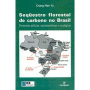sequestro-florestal-de-carbono-no-brasil
