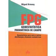 fpg-geoestatistica-parametrica-de-campo-geoestatistica-para-ouro-e-outras-distribuicoes-altamente