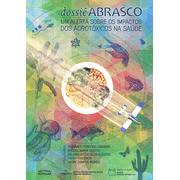 dossie-abrasco-um-alerta-sobre-os-impactos-dos-agrotoxicos-na-saude