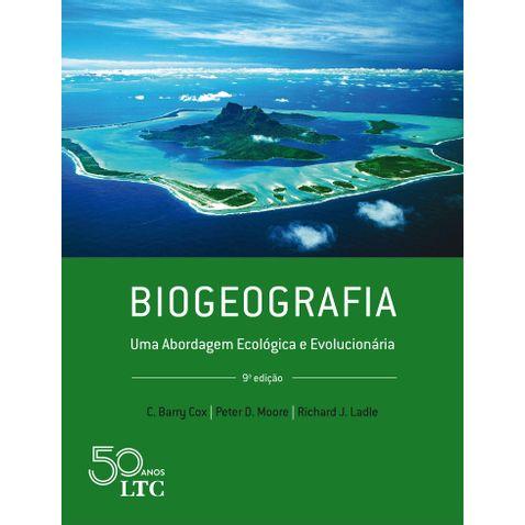 biogeografia-uma-abordagem-ecologica-e-evolucionaria