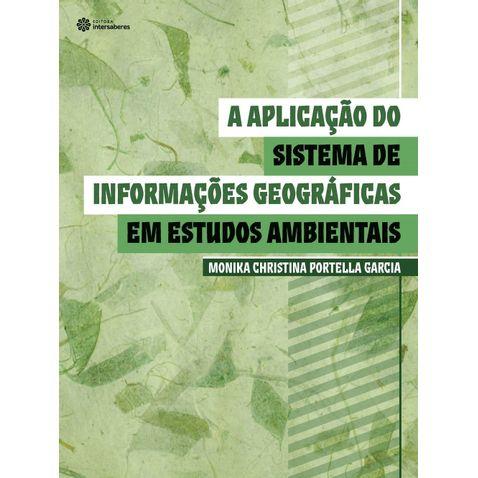 a-aplicacao-do-sistema-de-informacoes-geograficas-em-estudos-ambientais
