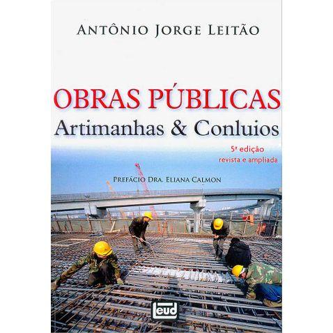 obras-publicas-artimanhas-e-conluios