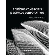 edificios-comerciais-e-espacos-corporativos-projetos-e-detalhes