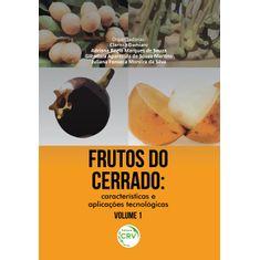 frutos-do-cerrado-caracteristicas-e-aplicacoes-tecnologicas-vol-1