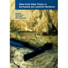 meso-scale-shear-physics-in-earthquake-and-landslide-mechanics