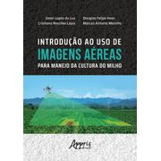 introducao-ao-uso-de-imagens-aereas-para-manejo-da-cultura-do-milho