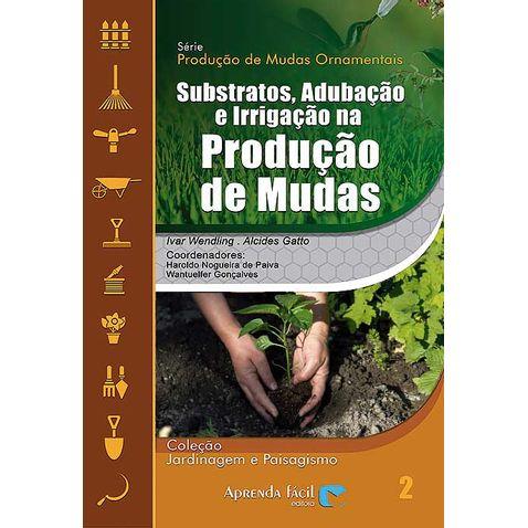 substrato-adubacao-e-irrigacao-na-producao-de-mudas-2ed
