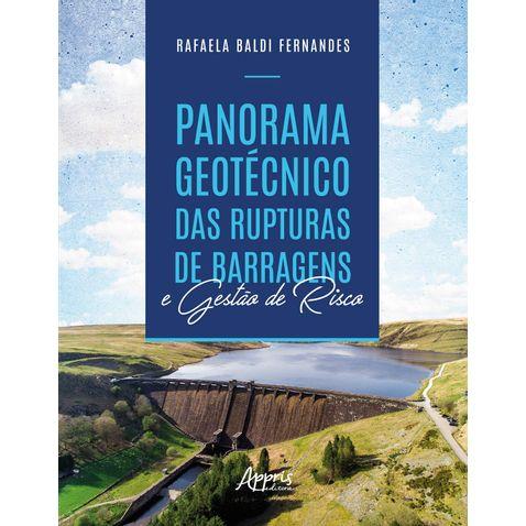panorama-geotecnico-das-rupturas-de-barragens