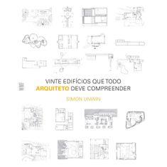 vinte-edificios-que-todo-arquiteto-deve-compreender