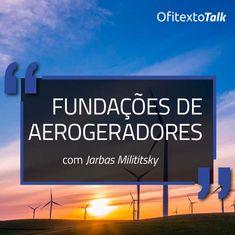 talk-fundacoes-de-aerogeradores